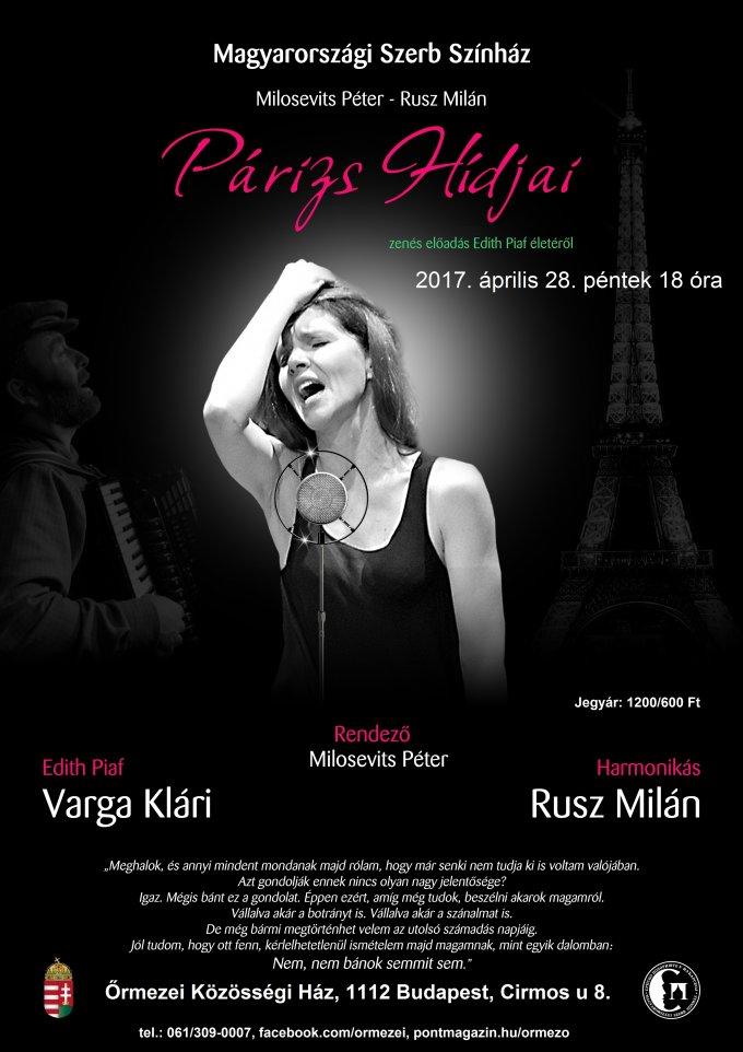 Párizs hídjai - zenés előadás Edith Piaf életéről